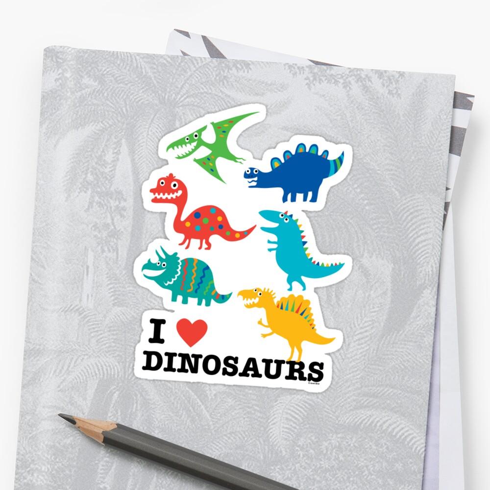 I love dinosaurs by Andi Bird