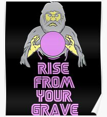 Rise From Your Grave - Alter the Beast Inside You! Poster