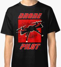 Drone Pilot  Classic T-Shirt