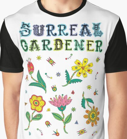 Surreal Gardener Graphic T-Shirt