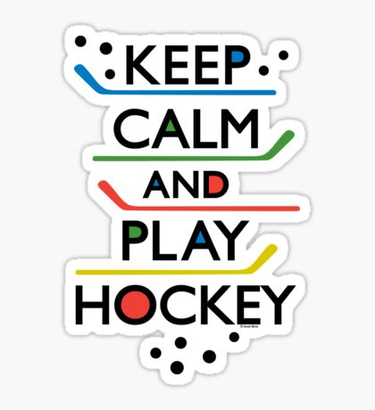 Keep Calm and Play Hockey - on white     Sticker