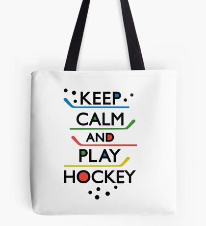 Keep Calm and Play Hockey - on white     Tote Bag