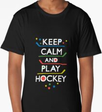Keep Calm and Play Hockey - on dark   Long T-Shirt