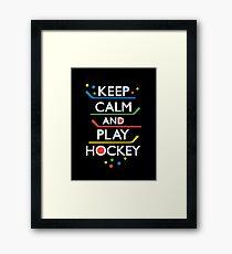 Keep Calm and Play Hockey - on dark   Framed Print