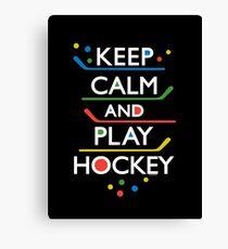 Keep Calm and Play Hockey - on dark   Canvas Print