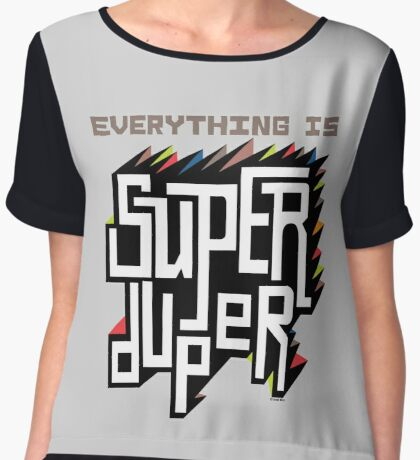 Everything is Super Women's Chiffon Top