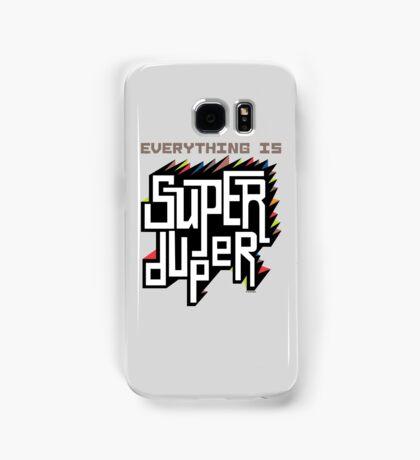 Everything is Super Samsung Galaxy Case/Skin
