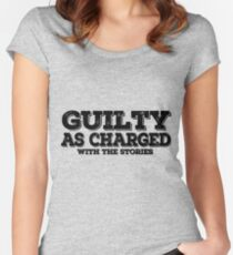 guilty as charged, with the stories Women's Fitted Scoop T-Shirt