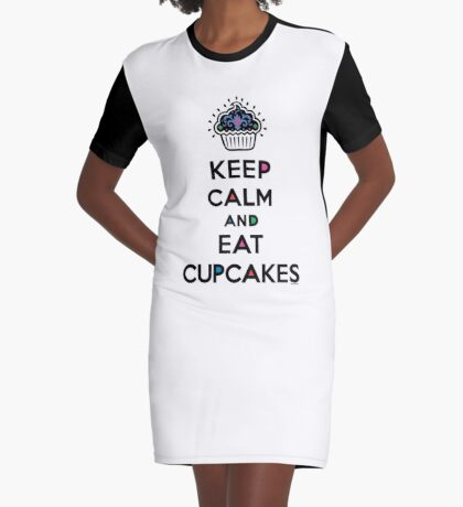 Keep Calm and Eat Cupcakes 6 Graphic T-Shirt Dress