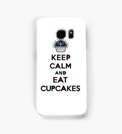 Keep Calm and Eat Cupcakes 6 Samsung Galaxy Case/Skin