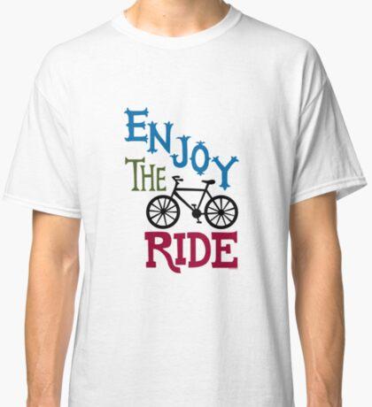 Enjoy the Ride - light Classic T-Shirt