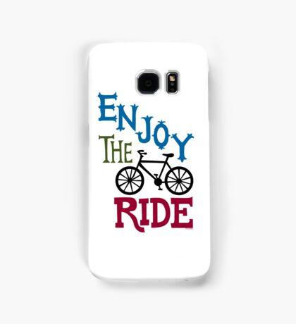 Enjoy the Ride - light Samsung Galaxy Case/Skin