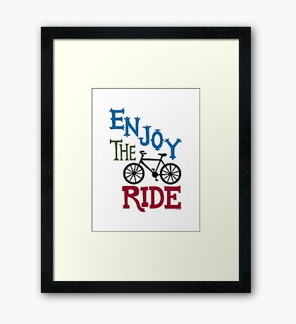 Enjoy the Ride - light Framed Print