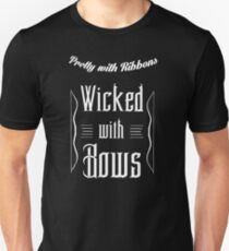 Pretty with ribbons wicked with bows Unisex T-Shirt