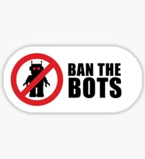 Ban The Bots - Stick to the message Sticker