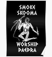 Skyrim - Smoke Skooma Worship Daedra Poster