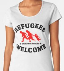 Refugees Welcome Bring Your Families Women's Premium T-Shirt
