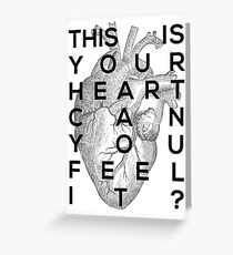 Your heart Greeting Card
