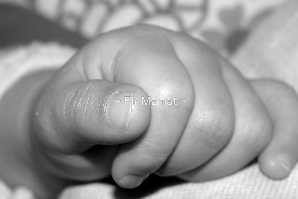 Baby's Hand by ~ Fir Mamat ~