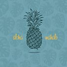 Aloha and Mahalo Pineapple by PatinoDesign