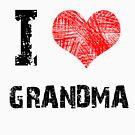 I love Grandma by Stuart Stolzenberg