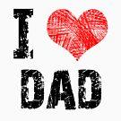 I love DAD by Stuart Stolzenberg
