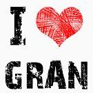 I Love Gran by Stuart Stolzenberg