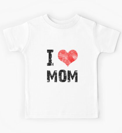 I Love Mom Kids Clothes