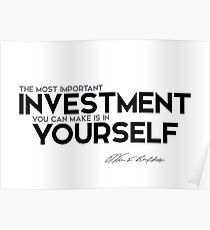 the most important investment you can make is in yourself - warren buffett Poster