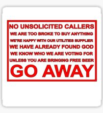 No unsolicited callers unless you are bringing free beer (Red on white background) Sticker