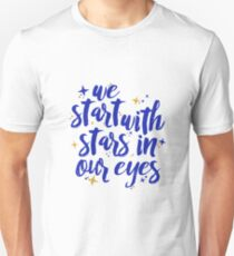 We Start With Stars In Our Eyes | Dear Evan Hansen Unisex T-Shirt