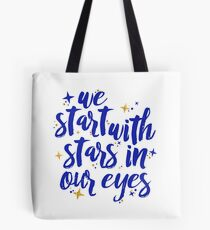 We Start With Stars In Our Eyes | Dear Evan Hansen Tote Bag