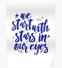We Start With Stars In Our Eyes | Dear Evan Hansen Poster