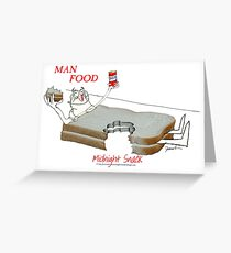 Man Food, midnight snack by tony fernandes Greeting Card