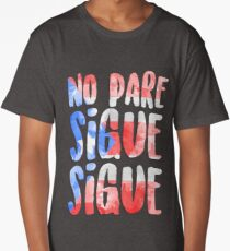 No Pare Sigue Sigue | In the Heights Long T-Shirt