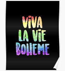 Viva La Vie Boheme! | RENT Poster
