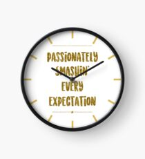 Passionately Smashin' Every Expectation | Hamilton Clock