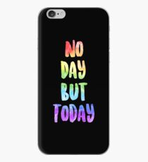 No Day But Today | RENT iPhone Case