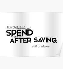 spend after saving - warren buffett Poster