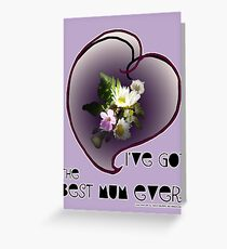wildflower, Best Mum EVER! heart quirky Greeting Card