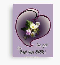 wildflower, Best Mum EVER! heart Canvas Print