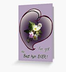 wildflower, Best Mum EVER! heart Greeting Card
