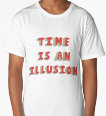 Time Is An Illusion Long T-Shirt