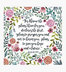 Jeremiah 29:11 Photographic Print