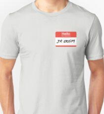 Ja' Crispy Unisex T-Shirt