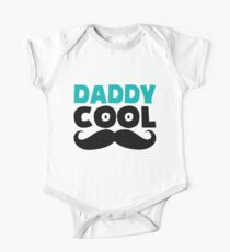 daddy cool One Piece - Short Sleeve