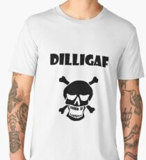 DILLIGAF Men's Premium T-Shirt