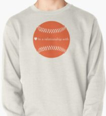 Relationship Status: Baseball (Orange) Pullover
