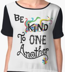 Be Kind To One Another Chiffon Top