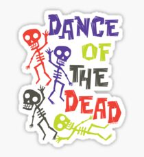 Dance of the Dead Sticker
